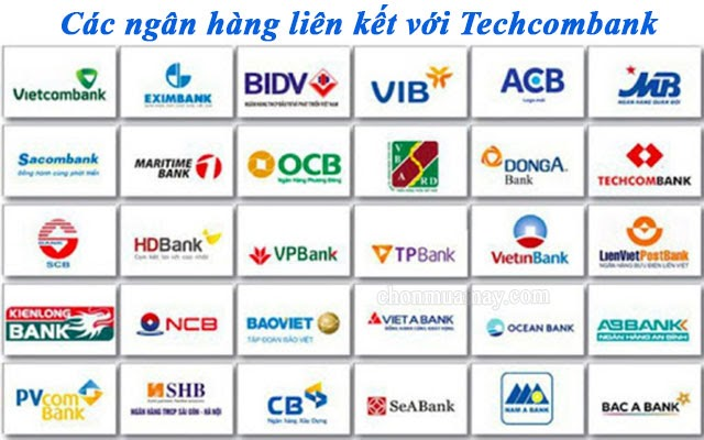 cac-ngan-hang-lien-ket-voi-techcombank
