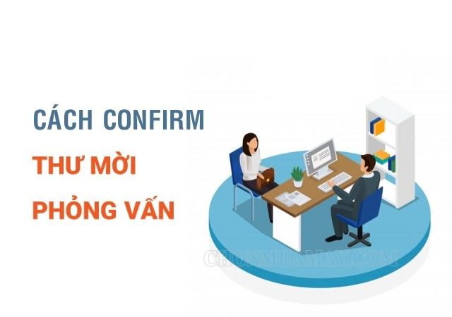 cach-confirm-email-moi-phong-van