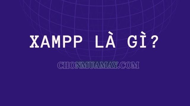 phan-mem-xampp-la-gi