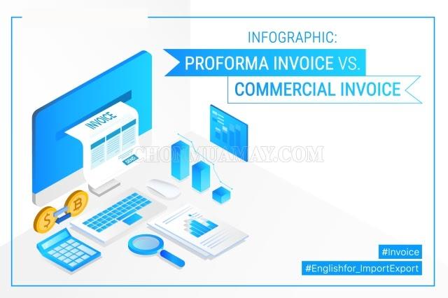 Proforma Invoice và Commercial Invoice