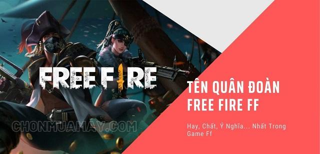 Đặt tên Free Fire hay cho quân đoàn