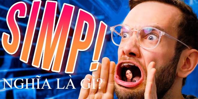 Bạn có biết Simp là gì?